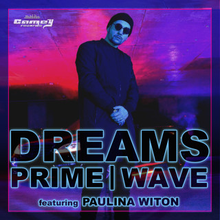 PRIME ft. WAVE & PAULINA WITON – Dreams