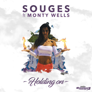 SOUGES Feat. MONTY WELLS – Holding On